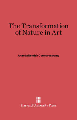 The Transformation of Nature in Art (Hardback)
