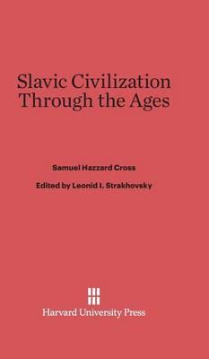 Slavic Civilization Through the Ages (Hardback)