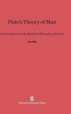 Plato's Theory of Man (Hardback)