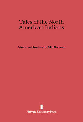Tales of the North American Indians (Hardback)