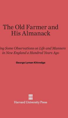 The Old Farmer and His Almanack (Hardback)