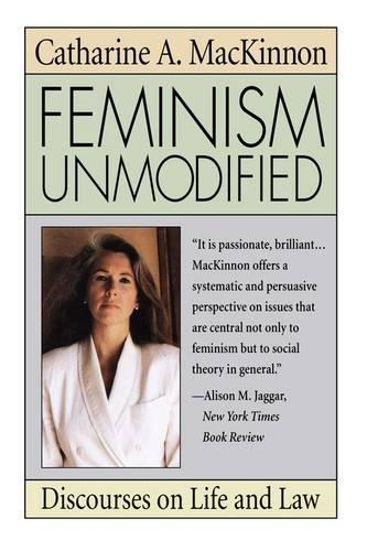 Feminism Unmodified: Discourses on Life and Law (Paperback)