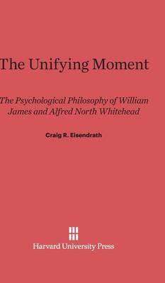 The Unifying Moment (Hardback)