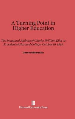 A Turning Point in Higher Education (Hardback)