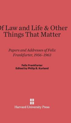 Of Law and Life & Other Things That Matter (Hardback)