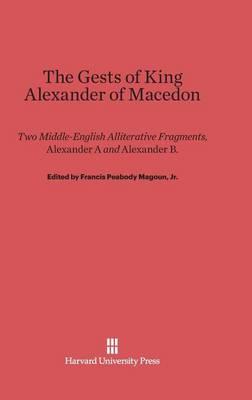 The Gests of King Alexander of Macedon (Hardback)