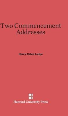 Two Commencement Addresses (Hardback)