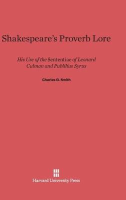 Shakespeare's Proverb Lore (Hardback)
