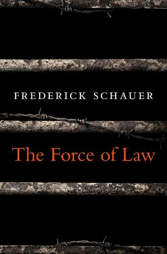 The Force of Law (Hardback)