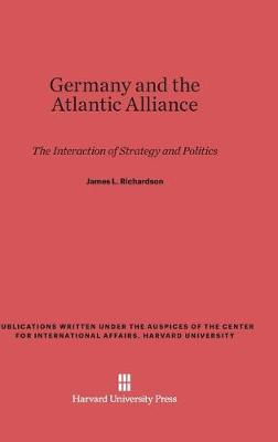 Germany and the Atlantic Alliance (Hardback)
