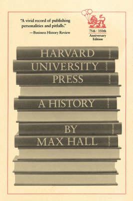 Harvard University Press: A History (Paperback)