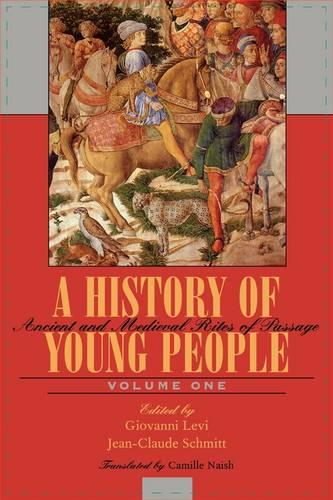A History of Young People in the West, Volume I: Ancient and Medieval Rites of Passage (Paperback)