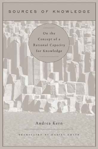 Sources of Knowledge: On the Concept of a Rational Capacity for Knowledge (Hardback)