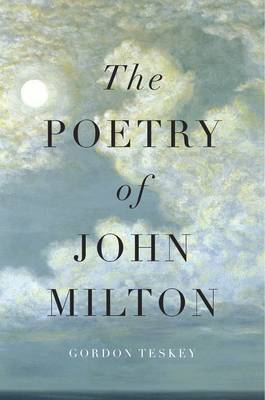 The Poetry of John Milton (Hardback)
