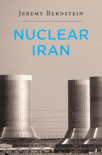 Nuclear Iran (Hardback)