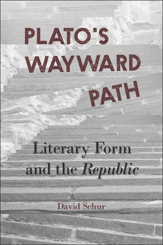 Plato's Wayward Path: Literary Form and the Republic - Hellenic Studies Series (Paperback)