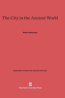 The City in the Ancient World (Hardback)