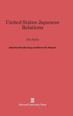United States-Japanese Relations (Hardback)