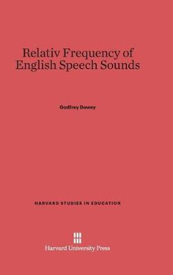 Relativ Frequency of English Speech Sounds (Hardback)