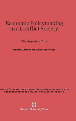 Economic Policymaking in a Conflict Society (Hardback)