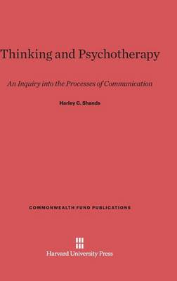 Thinking and Psychotherapy - Commonwealth Fund Publications 116 (Hardback)