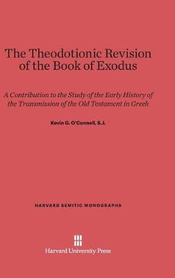 The Theodotionic Revision of the Book of Exodus (Hardback)