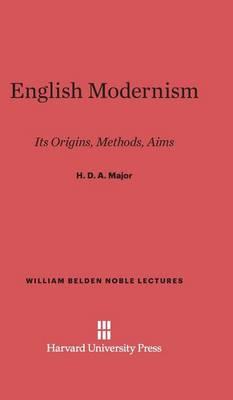 English Modernism - William Belden Noble Lectures 1926 (Hardback)