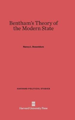 Bentham's Theory of the Modern State (Hardback)