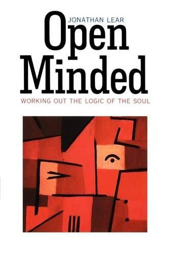 Open Minded: Working Out the Logic of the Soul (Paperback)
