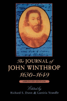 The Journal of John Winthrop, 1630-1649: Abridged Edition - The John Harvard Library (Paperback)