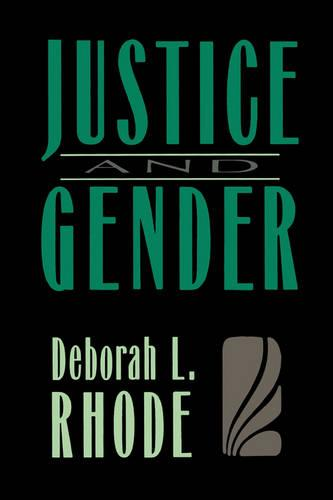 Justice and Gender: Sex Discrimination and the Law (Paperback)