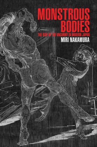 Monstrous Bodies (Hardback)