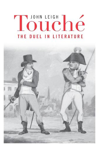 Touche: The Duel in Literature (Hardback)