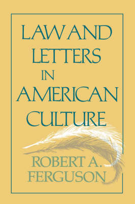Laws and Letters in American Culture (Paperback)