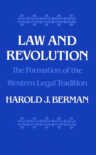 Law and Revolution: The Formation of the Western Legal Tradition (Paperback)