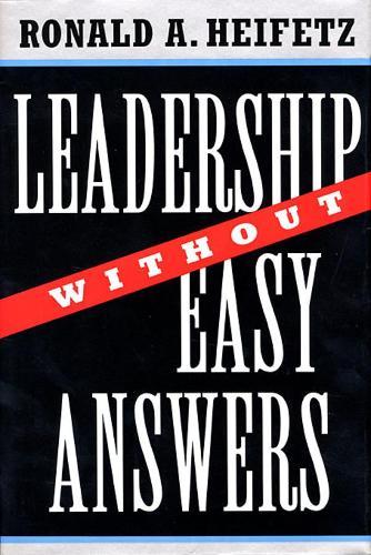 Leadership Without Easy Answers (Hardback)