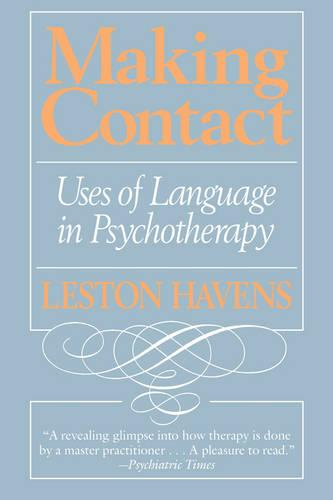Making Contact: Uses of Language in Psychotherapy (Paperback)