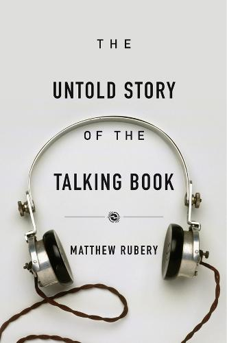 The Untold Story of the Talking Book (Hardback)