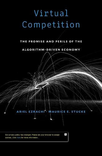 Virtual Competition: The Promise and Perils of the Algorithm-Driven Economy (Hardback)