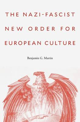 The Nazi-Fascist New Order for European Culture (Hardback)