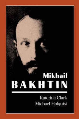 Mikhail Bakhtin (Paperback)