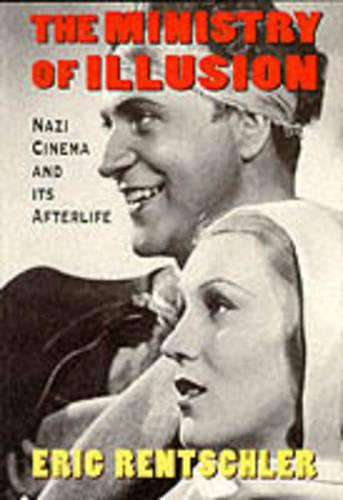 Ministry of Illusion: Nazi Cinema and Its Afterlife (Paperback)