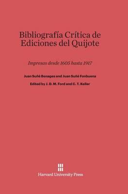 Bibliograf a Cr tica de Ediciones del Quijote (Hardback)