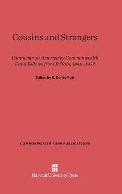 Cousins and Strangers - Commonwealth Fund Publications 135 (Hardback)
