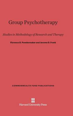 Group Psychotherapy - Commonwealth Fund Publications 133 (Hardback)