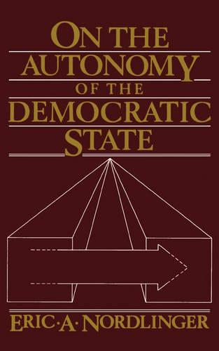 On the Autonomy of the Democratic State (Paperback)