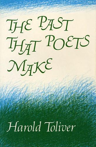 The Past That Poets Make (Hardback)