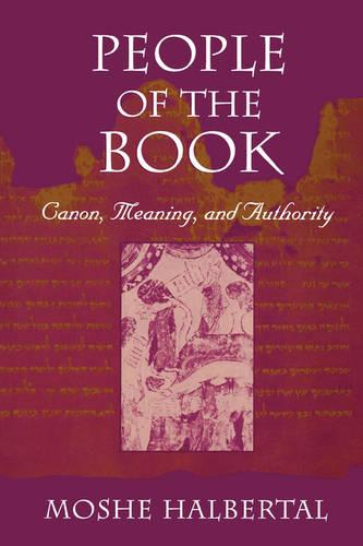 People of the Book: Canon, Meaning, and Authority (Paperback)