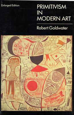 Primitivism in Modern Art - Paperbacks in art history (Paperback)