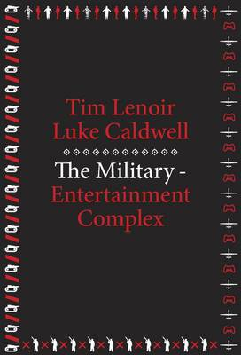 The Military-Entertainment Complex - metaLABprojects (Paperback)